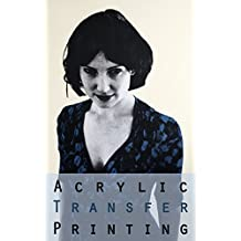 Acrylic Transfer Printing