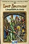 Loup Solitaire l'Encyclopédie du Monde par Dever