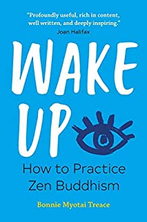 Book Cover: Wake Up: How to Practice Zen Buddhism