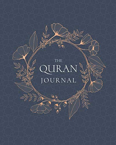 The QURAN Journal:: 365 Verses to Learn, Reflect upon, and Apply (Best Way To Learn Quran)