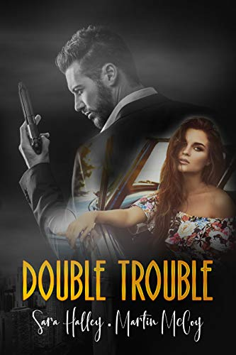 Double Trouble por Sara Halley,Martin McCoy