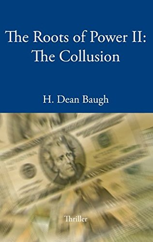 Download The Roots of Power II: The Collusion ebook