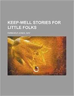 Book Keep-Well Stories for Little Folks