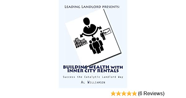 White Wealthy Communities Want Their >> Amazon Com Building Wealth With Inner City Rentals Success The