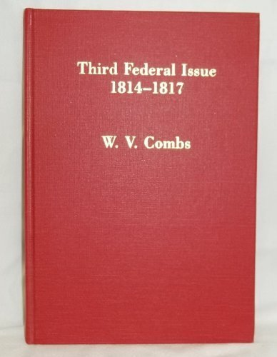 Third Federal issue, 1814-1817: And other U.S. embossed revenue stamped paper, 1791-1869