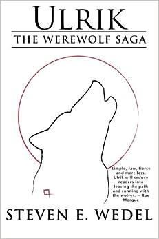 Ulrik: Volume 3 (The Werewolf Saga)