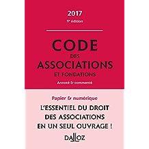 Code des Associations et Fondations 2017, Annoté et Commenté 9e É