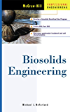 Biosolids Engineering (McGraw-Hill Series in Water Resources and Environmental Engi)