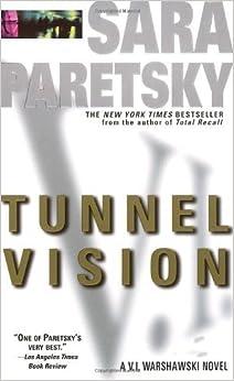 Tunnel Vision (V.I. Warshawski Novels) by Sara Paretsky (1995-05-01)