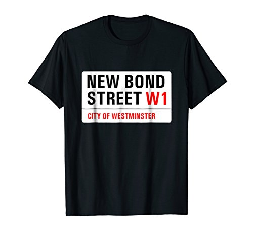 Street London Bond (London T-shirt New Bond Street Road Sign Westminster)