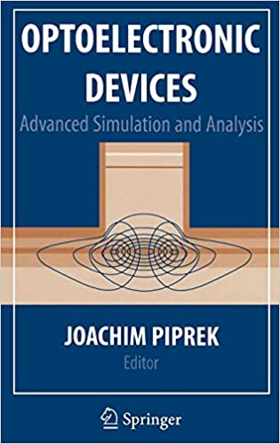 Optoelectronic Devices Advanced Simulation and Analysis
