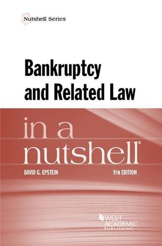 Bankruptcy and Related Law in a Nutshell (Nutshells)