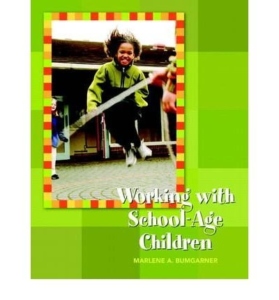 Working with School-Age Children (Pearson Custom Education) (Paperback) - Common