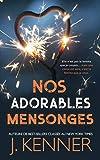 Nos Adorables Mensonges (Blackwell-Lyon Sécurité) (French Edition)