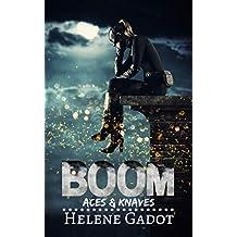 Boom: A Supernatural Reverse Harem (Aces and Knaves Book 2)