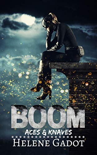 Boom: A Supernatural Reverse Harem (Aces and Knaves Book -
