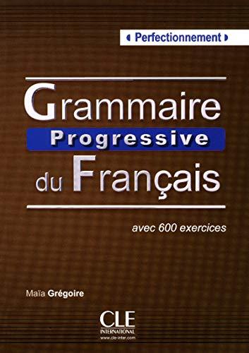 Grammaire Progressive du Francais Livre Perfectionnement  [Collectif] (Tapa Blanda)