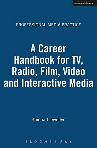 Download A Career Handbook for TV, Radio, Film, Video and Interactive Media (Professional Media Practice) pdf epub