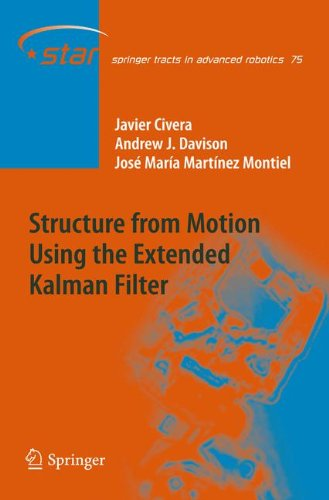 Structure from Motion using the Extended Kalman Filter (Springer Tracts in Advanced Robotics) by Springer