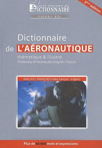 Dictionnaire Aeronautique Thematique Illustre Anglais
