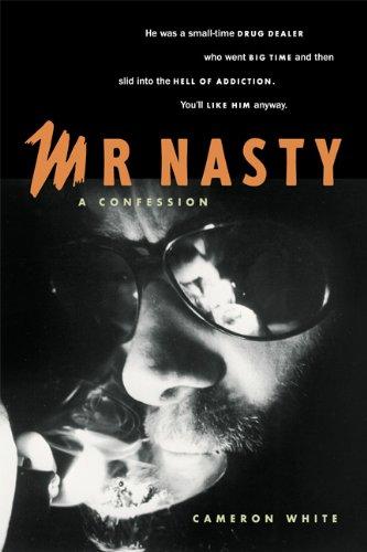 Download Mr. Nasty: A Confession PDF