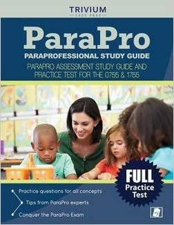 Paraprofessional Exam Prep Team: Paraprofessional Study Guide : Parapro Assessment Study Guide and Practice Test for the 0755 & 1755 (Paperback); 2016 Edition
