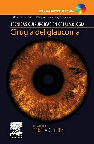 Download Cirugía Del Glaucoma + Dvd-rom (2010) Tecnicas Quirurgicas En Oftalmologia. (SPANISH EDITION) ebook