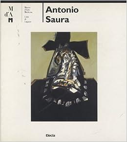 Antonio Saura (Spanish Edition)