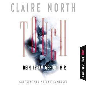 Touch: Dein Leben gehört mir Hörbuch