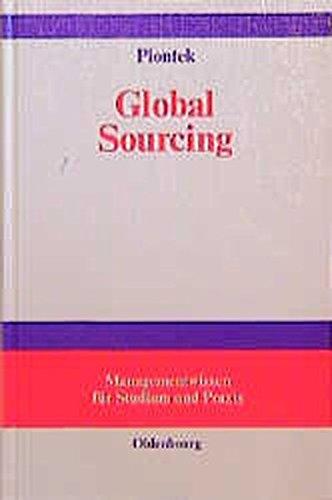 Global Sourcing (Managementwissen Fur Studium Und Praxis) (German Edition)