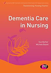 Dementia Care in Nursing (Transforming Nursing Practice Series)