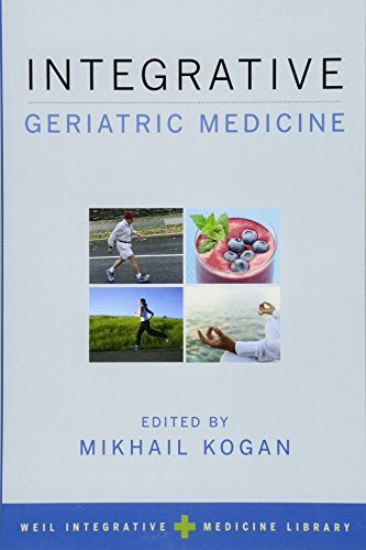 Integrative Geriatric Medicine (Weil Integrative Medicine Library)