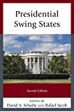 img - for Presidential Swing States book / textbook / text book