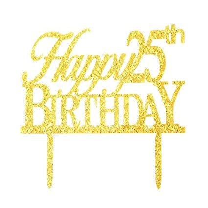 Image Unavailable Not Available For Color Glitter Gold Acrylic Happy 25th Birthday Cake Topper