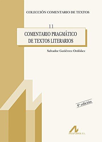 Comentario Pragmático De Textos Literarios (R) (2000)