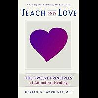 Teach Only Love (English Edition)