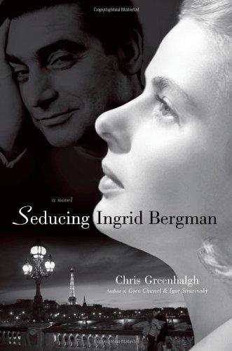 Download Seducing Ingrid Bergman: A Novel pdf