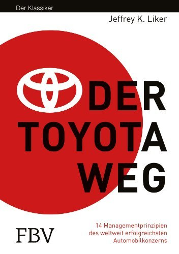 Der Toyota Weg: Erfolgsfaktor Qualitätsmanagement by Jeffrey K. Liker (2012-12-05) thumbnail