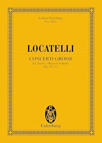 Concerti Grossi Op. 1, Nos. 9-12: Study Score
