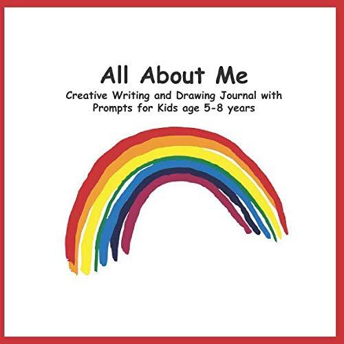 All About Me: Creative Writing and Drawing Journal Primary Handwriting Workbook with Prompts for Kids age 5-8 years - rainbow -