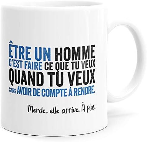 Mug Humour Etre un Homme Tasse…