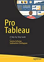 Pro Tableau: A Step-by-Step Guide Front Cover
