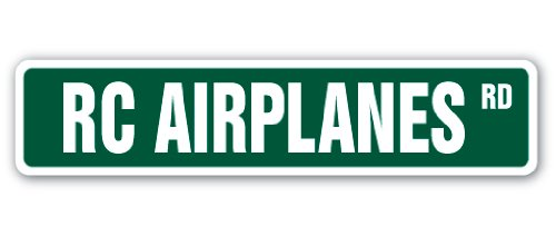 RC AIRPLANES Street Sign hobby model builder helicopter planes fly flyer gift
