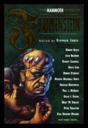 book cover of The Mammoth Book of Frankenstein