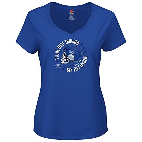 Tampa Bay Hockey Fans. I'll Be That Thunder 'Till I'm Six Feet Under. Royal Blue Ladies T-Shirt (Sm-2X) (V-Neck, ()