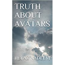 TRUTH ABOUT AVATARS