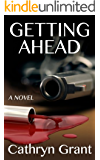 Getting Ahead (A Suburban Noir Novel)