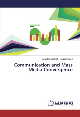 Communication and Mass Media Convergence