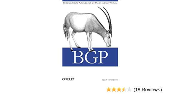 Bgp building reliable networks with the border gateway protocol 1 bgp building reliable networks with the border gateway protocol 1 iljitsch van beijnum ebook amazon fandeluxe Image collections