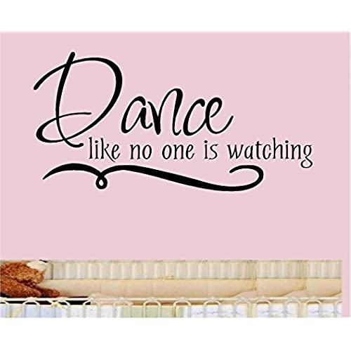 Dance like no one is watching vinyl wall decal sticker wall letters wall decor 10x20 kids room